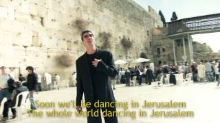Sam Glaser - Dancing in Jerusalem - With Lyrics