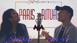 PARIS x RITUAL (Piano Cover) - @TheChainsmokers @MarshmelloMusic | jb. x ml.