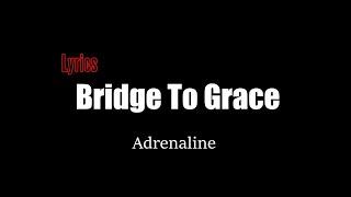 Bridge To Grace - Adrenaline [Lyrics]