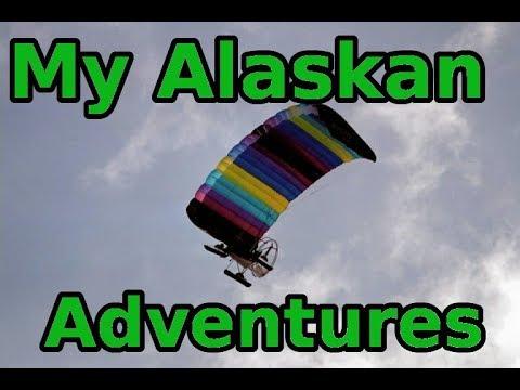 My Five Greatest Alaskan Wilderness Adventures - Pt one