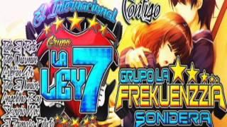 CONTIGO☆GRUPO LA LEY7 FEAT GRUPO LA FREKUENZZIA SONIDERA