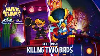 A Hat In Time (Death Wish DLC) - Killing Two Birds - Boss Theme