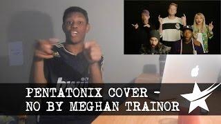 Pentatonix - No (Meghan Trainor Cover) REACTION!!!