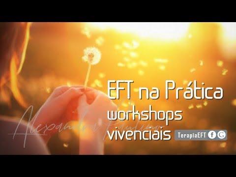 EFT na Prática - 10 workshops vivenciais para resolver o seu problema