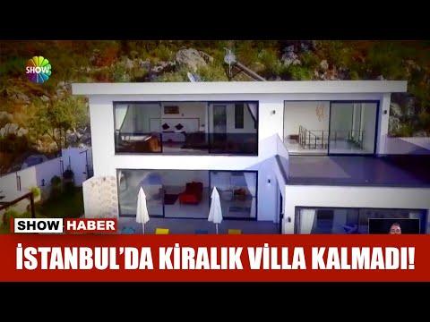 İstanbul'da kiralık villa kalmadı!