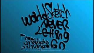 World Sketch - Never Letting Go feat. Jonathan Mendelsohn