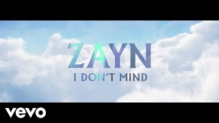 ZAYN - I Don't Mind (Audio)