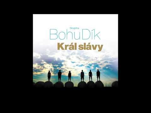 Král Slávy - BohuDík