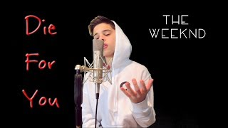 Die For You - The Weeknd | Christian Lalama