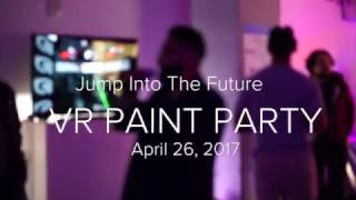 Virtual Reality Paint Party 2017