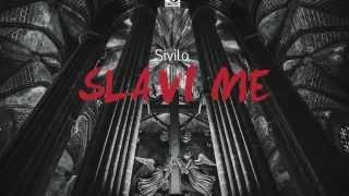 Sivilo - Slavi me