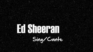 Ed Sheeran - Sing (Tradução)