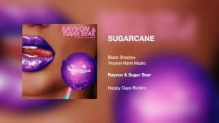 Rayvon & Sugar Bear - Sugarcane
