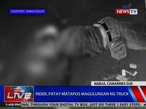 NTVL: Rider, patay matapos magulungan ng truck sa Nabua, CamSur