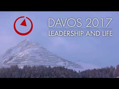 Davos 2017: Leadership and Life