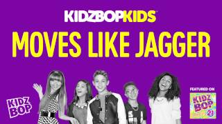 KIDZ BOP Kids - Moves Like Jagger (KIDZ BOP 21)