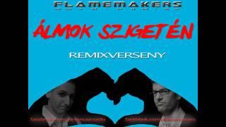 FlameMakers - Álmok szigetén (Roland Deejay remix) - remixverseny