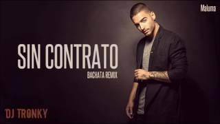 Maluma - Sin Contrato (DJ Tronky Bachata Remix)