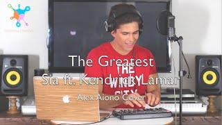 The Greatest - Sia ft. Kendrick Lamar Lyrics (Alex Aiono Cover)
