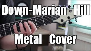 Down-Marian Hill (Metal cover w/ solo)-MEL.S