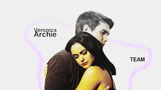 Veronica Lodge/Archie Andrews - All I Need