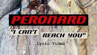 Peronard - I Can't Reach You (Lyric Video)