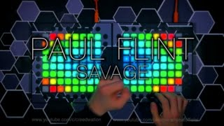 Paul Flint - Savage | Launchpad Pro Cover