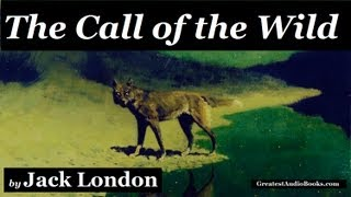 THE CALL OF THE WILD by Jack London - FULL AudioBook | Greatest AudioBooks V3 width=
