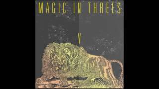 Magic In Threes - Trapped In a Full Time Job  Feat.  DeRobert