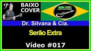 Dr. Silvana & Cia. - Serão Extra (no BAIXO com Tablatura) bass cover tab