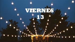 Viernes 13 - Marcos Menchaca | Letra ♥