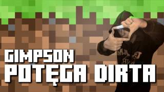 Gimpson   Potęga Dirta ft  Delti & MultiGameplayGuy)