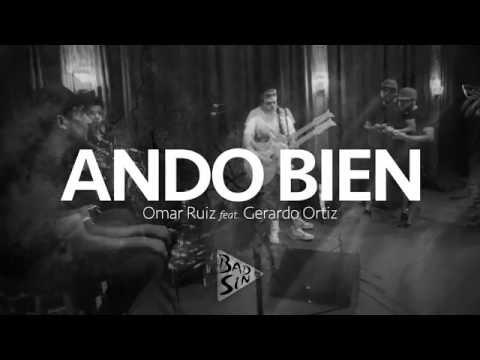 Ando Bien Feat Gerardo Ortiz de Omar Ruiz Letra y Video