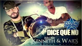 Kenneth & WaiD - Dice que no