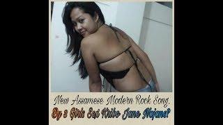 Best Song Of Assam By Assamese Sexy/Rendy Girls