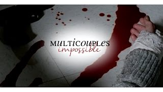 Sad Multi-Couples | Impossible [300 subs!]