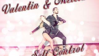 "Valentin & Mirela - ""Self Control"" - Lyrical & Dominican Bachata Show"