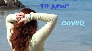 Será Porque Te Amo (Cover)