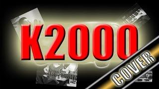 Main Theme - K2000 Cover