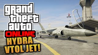 """GTA 5 Online - """"HYDRA"""" VTOL JET Gameplay! + How To Hover With The Hydra! (GTA V)"""