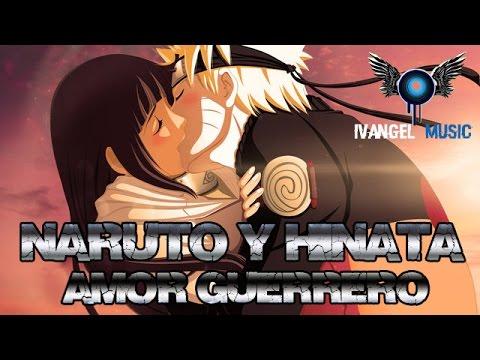amor guerrero naruto y hinata rap de ivangel music Letra y Video