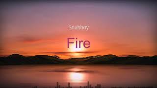 Fire - Snubboy