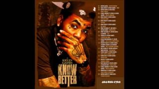 Kevin Gates - Know Better [HQ]