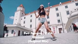 Peti Jansenn-.Wahh Minimal (Original Mix)
