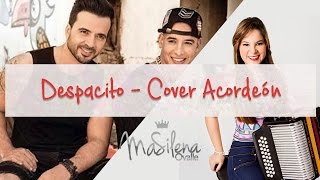 Despacito - Luis Fonsi ft Daddy Yankee - Cover Masilena Ovalle