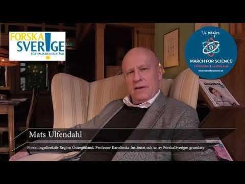 Varför stödjer du March for Science? Mats Ulfendahl, Forskningsdirektör Region Östergötland