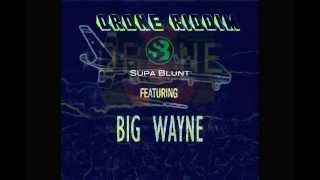 Big Wayne - Styling -Drone riddim - Supa Blunt Production