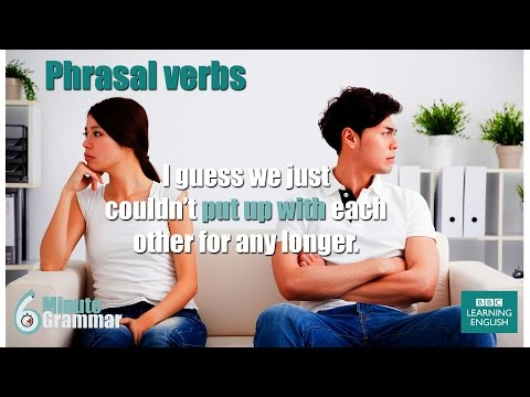 GRAMMAR: How to use phrasal verbs type 1, 2, 3 & 4