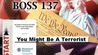 You Might Be A Terrorist (BOSS137)