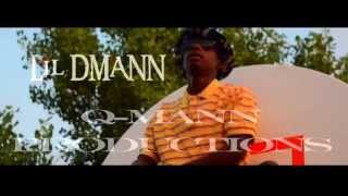 Lil DMann - Real Nigga Shit (RNS) Prod. By Q-MANN Productions [Official Video]